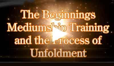beginnings-of-mediumship-process-of-unfoldmentUnfoldment